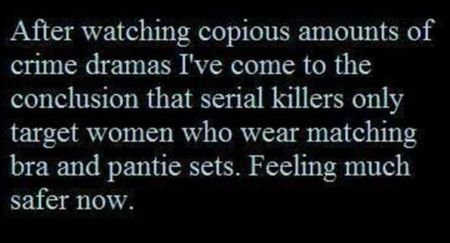 serial killers only target women who wear matching bra and panties set