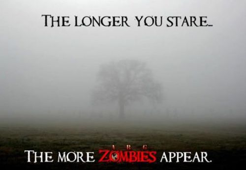 the longer you stare zombies