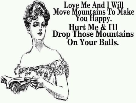 love me and I'll move mountains funny quote
