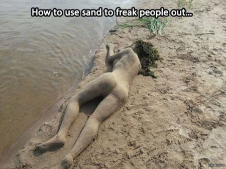 how to use sand to freak people out meme