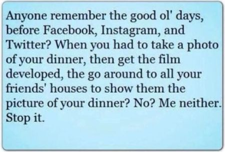 the good old days before facebook, instagram and twitter
