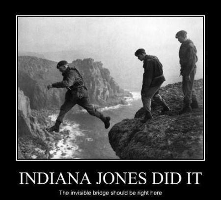 Indiana jones did it demotivational