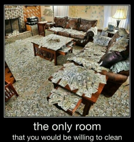 the only room that you'll be willing to clean demotivational