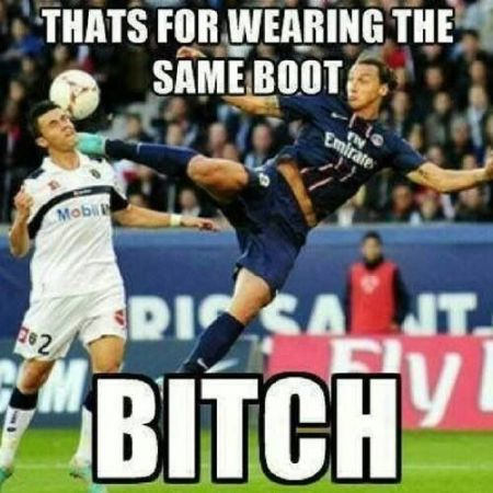 Funny  football/soccer meme – that's for wearing the same boot