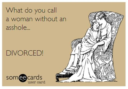 what do you call a woman without an a**hole ecard