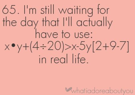 17 Still Waiting For The Day Maths Quote Pmslweb