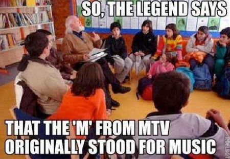 the legend says MTV meme