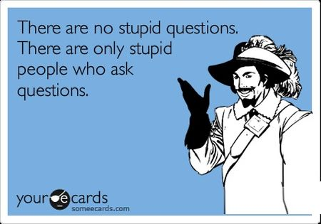 there are no stupid questions ecard
