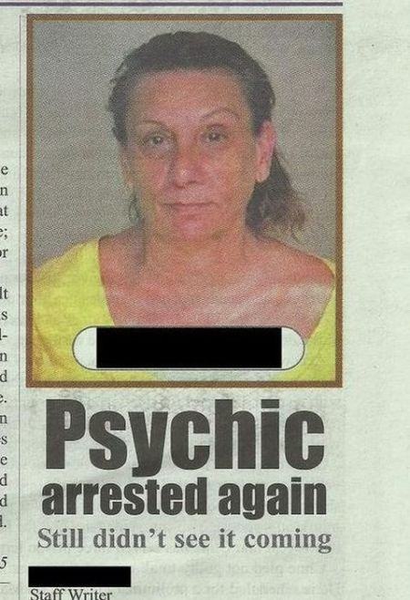 psychic arrested again she didn't see it coming
