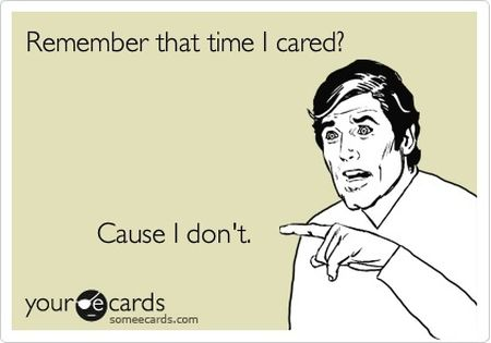 Remember last time I cared ecard