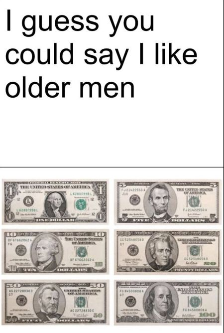 I guess you could say I like older men
