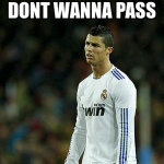 Funny football/soccer meme – ronaldo but I don't wanna pass