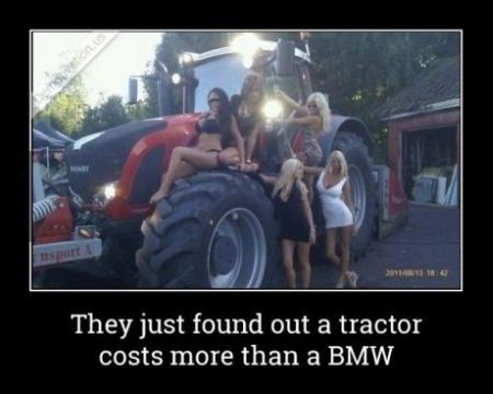 they found out that a tractor costs more than a bmw
