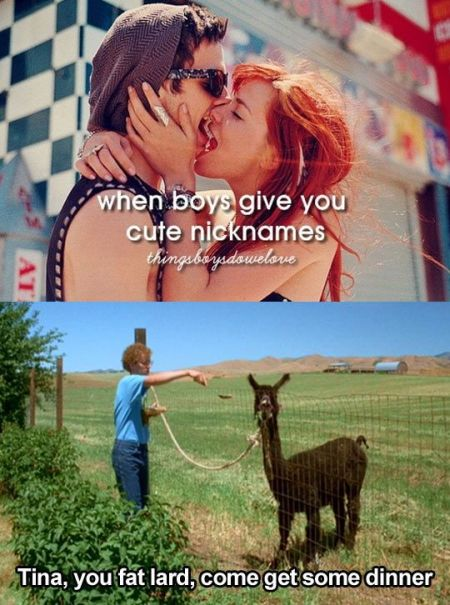 when boys give you cute nicknames funny