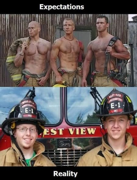 firemen expectations versus reality