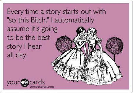 every time a story starts out ecard