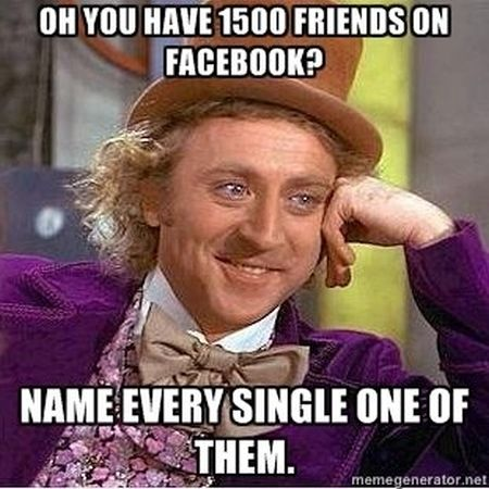 1500 facebook friends meme