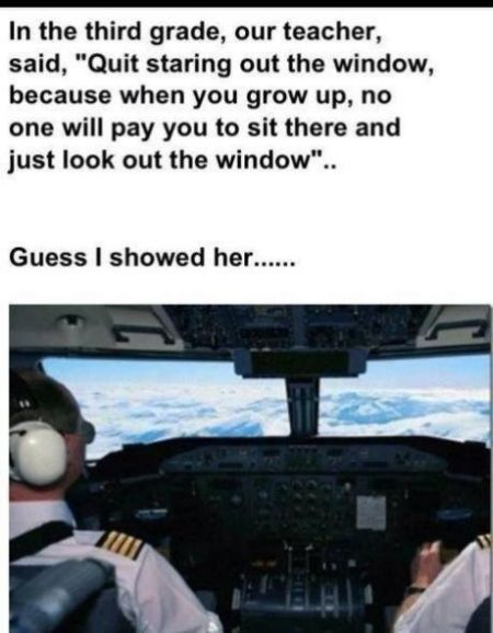 no one will pay you to just sit there and stare out the window