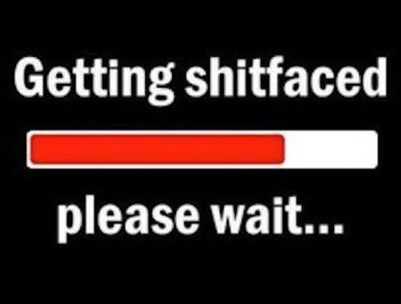 getting sh*tfaced please wait