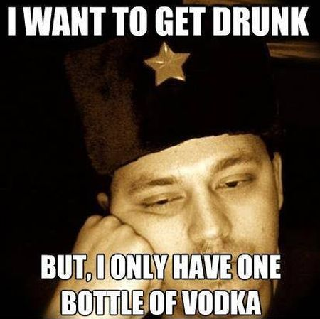 Russian I want to get drunk meme - Tuesday giggles at PMSLweb.com