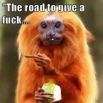 The road to give a f*ck meme – Humoristic Monday at PMSLweb.com