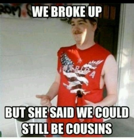 Redneck cousins meme - Monday fun at PMSLweb.com