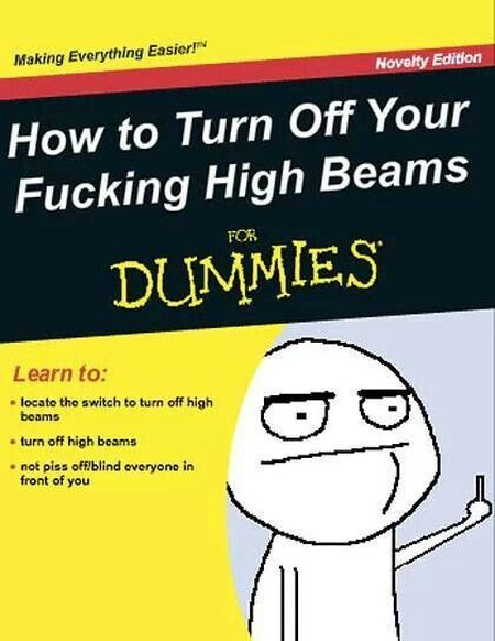 Turn off your high beams for dummies at PMSLweb.com