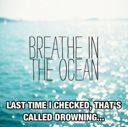 Breathe in the ocean funny at PMSLweb.com