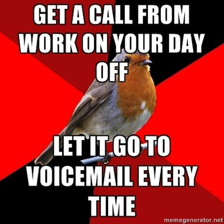 Get a call from work during your day off at PMSLweb.com