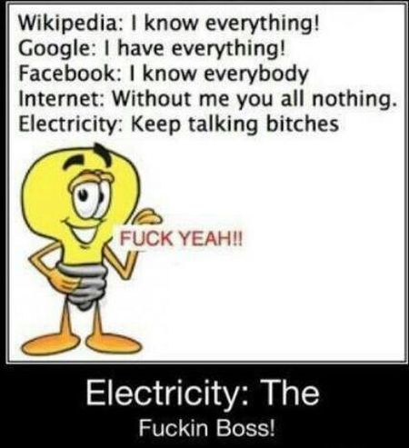 Electricity is the boss  - Humoristic Monday at PMSLweb.com