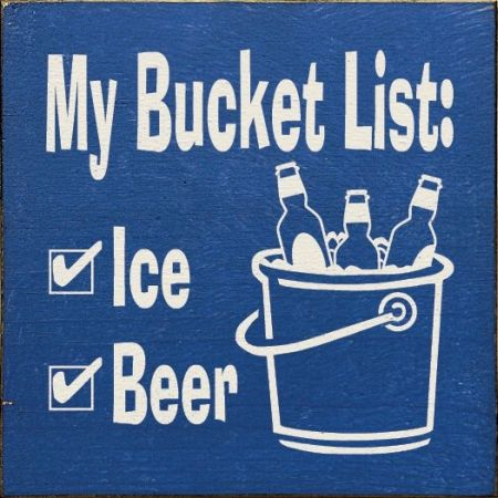My bucket list humor - Sarcastic pictures at PMSLweb.com