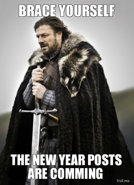 Brace yourselves New Year meme – Me gusta funnies at PMSLweb.com