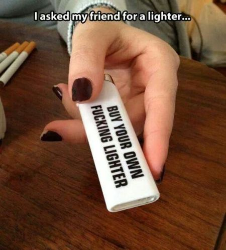 Buy your own lighter meme - Tuesday giggles at PMSLweb.com