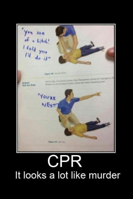 CPR looks a lot like murder – Me gusta funnies at PMSLweb.com