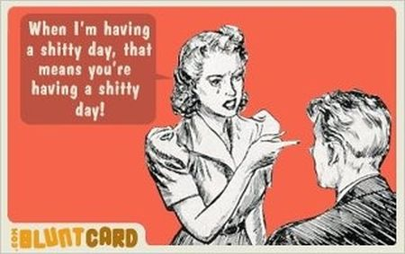 When I'm having a shitty day blunt card - Sarcastic pictures at PMSLweb.com