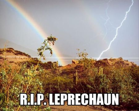 RIP leprechaun – Monday funnies at PMSLweb.com
