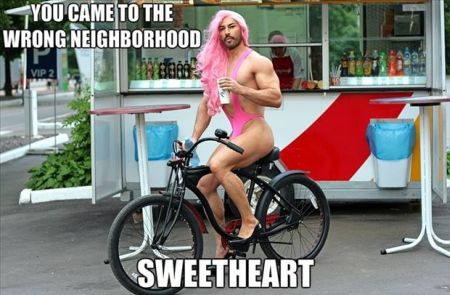 45-you-came-to-the-wrong-neighorhood-sweetheart.jpg