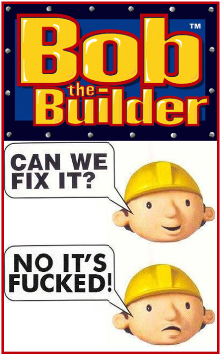 Bob the builder humor - Sarcastic pictures at PMSLweb.com