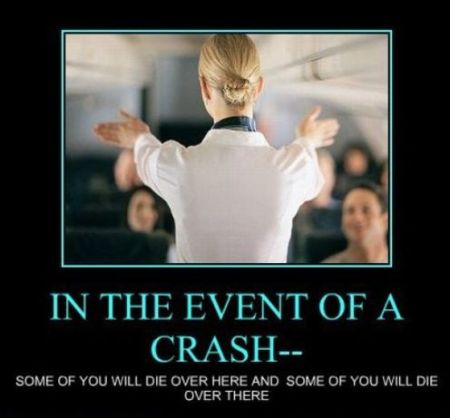 In the event of a crash demotivational - Hump Day fun at PMSLweb.com