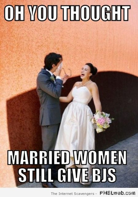 Married women meme – F word pictures at PMSLweb.com