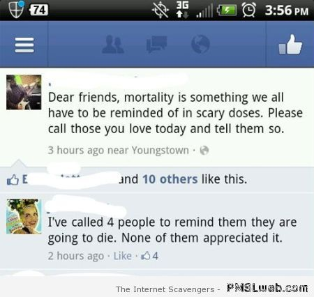 Funny Facebook comment about mortality at PMSLweb.com