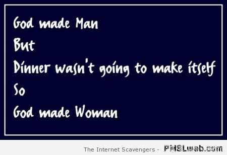 God made man funny quote at PMSLweb.com