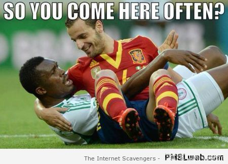 You come here often football meme at PMSLweb.com