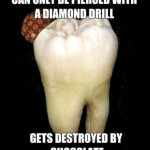Scumbag tooth meme at PMSLweb.com