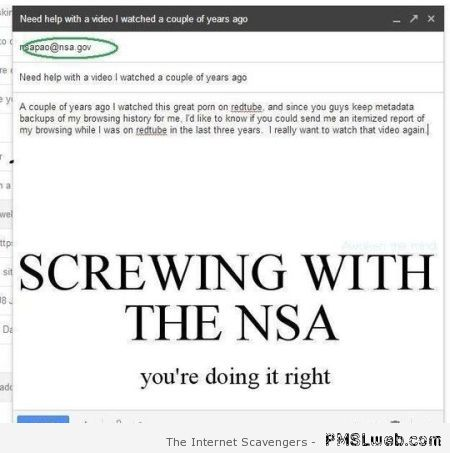Screwing with the NSA – Crazy hump day at PMSLweb.com