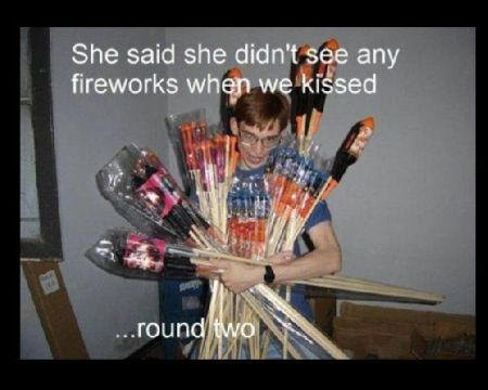 She didn't see fireworks when we kissed at PMSLweb.com
