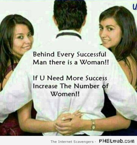22 Behind Every Successful Man Funny Pmslweb