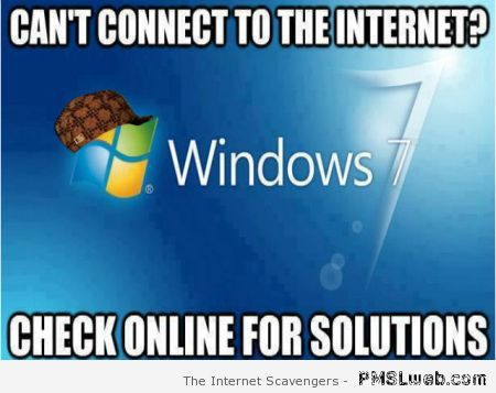 Windows 7 meme – Computer humor at PMSLweb.com