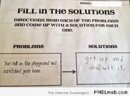 Fill in the solutions funny reply at PMSLweb.com