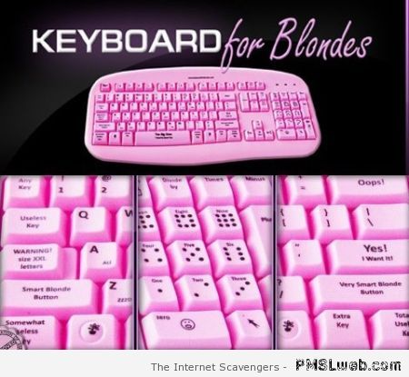 Keyboard for blondes – Hump Day humor at PMSLweb.com